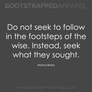 dont-follow-in-thefootsteps-of-the-wise-instead-seek-what-they-saught