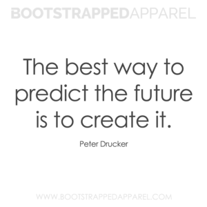 the-best-way-to-predict-the-future-is-to-create-it